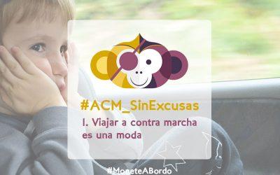 #ACM_SinExcusas. Viajar a contramarcha.