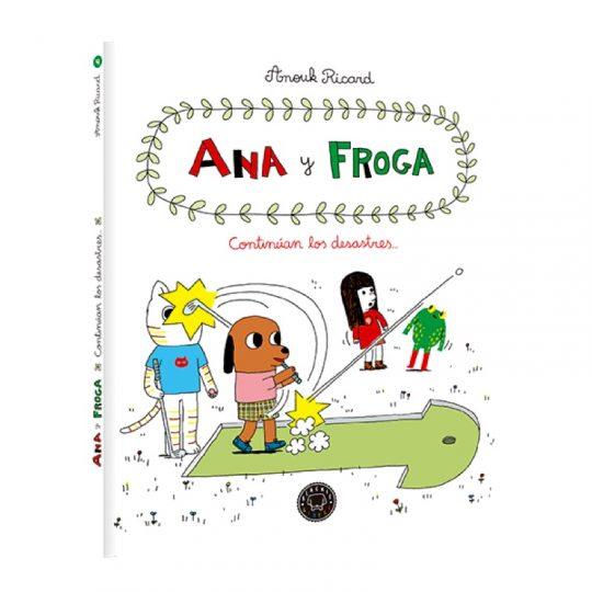 Ana y Froga 4: Continúan los desastres