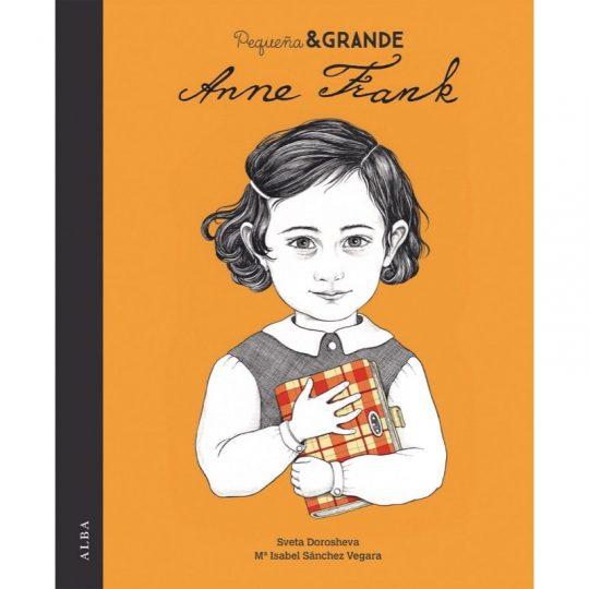 Pequeña y grande: Anne Frank