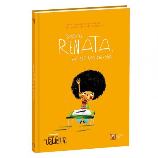 Gracias, Renata, por ser tan chivata