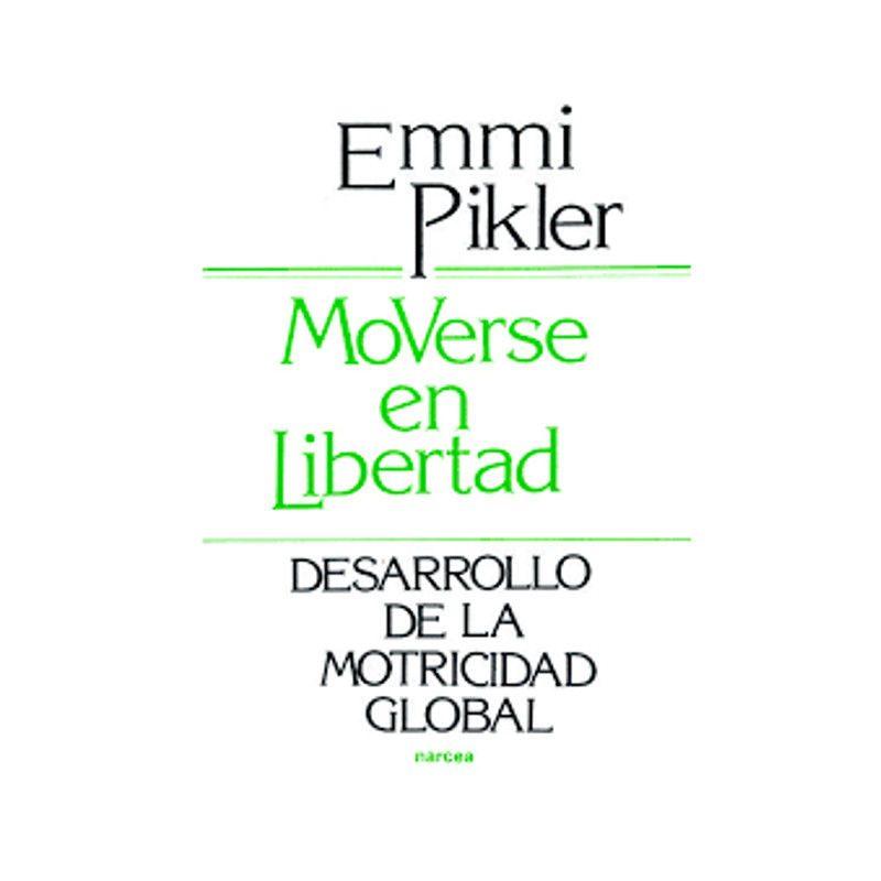 libro-narcea-pikler-moverse-en-libertad-monetes