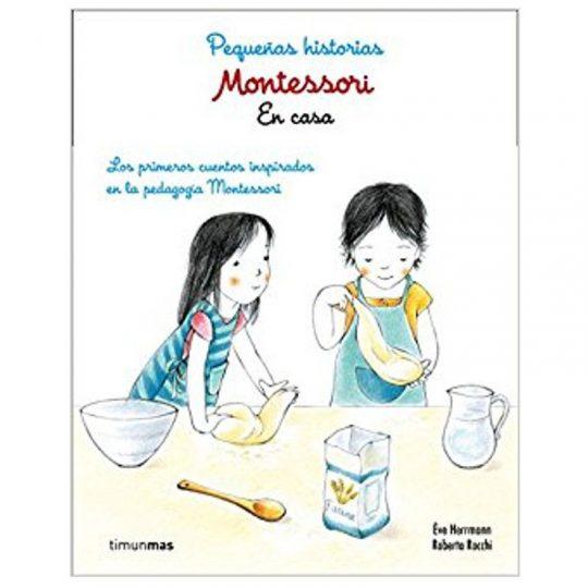 Montessori, Pequeñas historias en casa