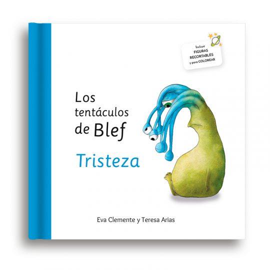 Los tentáculos de Blef – Tristeza